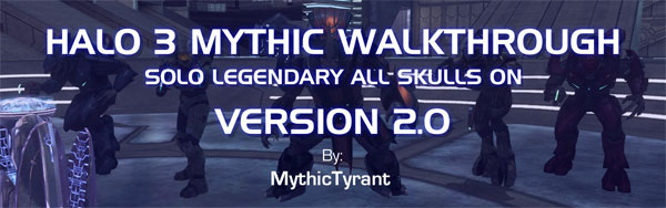 Halo 3 Mythic Walkthrough v2.0 by Daniel Morris