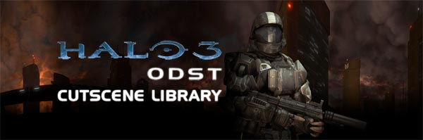 Halo 3: ODST Cutscene Library